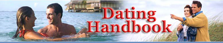 Dating Handook - Dating Advice, Tips, and Ideas